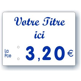 Etiquette prix imprimée titrée Fond Blanc Texte Bleu petit format